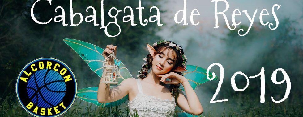 cabalgata reyes 2019 alcorcon basket