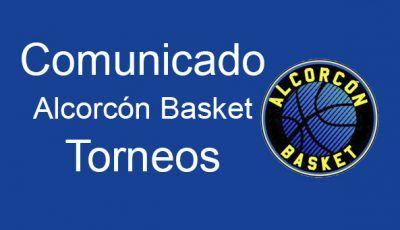 comunicado oficial torneos alcorcon basket