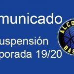comunicado covid-19 suspension temporada 19/20